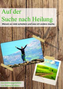 """Buchcover """"Auf der Suche nach Heilung"""" v. Sophia Kröhner"""